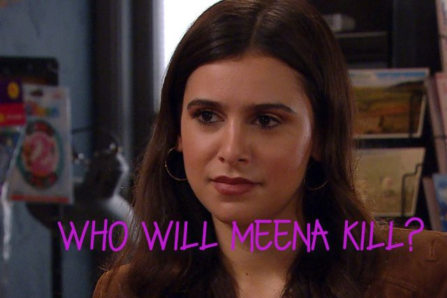 Meena in Emmerdale will kill someone this week. Who will her victim be?